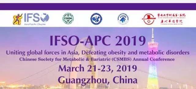 吴良平、戴晓江应邀出席(IFSO-APC 2019)国际肥胖与代谢病外科联盟亚太区年会